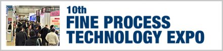 FINE PROCESS TECHNOLOGY EXPO