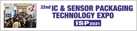 IC & SENSOR PACKAGING TECHNOLOGY EXPO